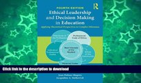 Hardcover Ethical Leadership and Decision Making in Education: Applying Theoretical Perspectives