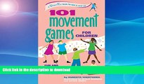 Read Book 101 Movement Games for Children: Fun and Learning with Playful Movement (SmartFun Books)