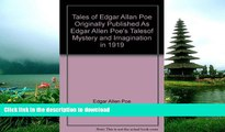 """Read Book Tales of Edgar Allan Poe """"Originally Published As Edgar Allen Poe s Talesof Mystery and"""