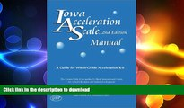 READ Iowa Acceleration Scale Manual: A Guide for Whole-Grade Acceleration (K-8) 2nd Edition On Book