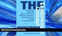 FAVORIT BOOK The Condominium Concept: A Practical Guide for Officers, Owners, Realtors, Attorneys,