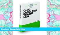 READ THE NEW BOOK Ohio Landlord Tenant Law, 2011-2012 ed. (Baldwin s Ohio Handbook Series) BOOOK