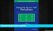 Free [PDF] Improving Surveys with Paradata: Analytic Uses of Process Information Full Download