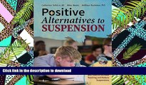 Hardcover Positive Alternatives to Suspension: Procedures, Vignettes, Checklists and Tools to