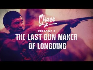 A Tryst With The Last Gun Maker of Longding | CHASE Ep. 3