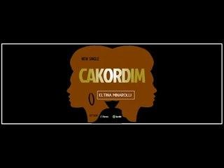 Eltina Minarolli - Çakordim (Official Audio Track)