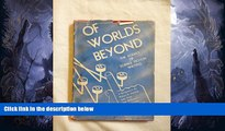 PDF  Of Worlds Beyond, the Science of Science Fiction Writing Lloyd Arthur, Editor Eshbach  Book