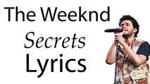 The Weeknd Secrate (Lyrics)