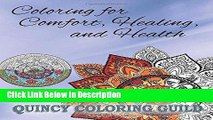 Download Comfort Coloring: Coloring for Healing, Wellness, Comfort and Peace (Mandala Maddness)