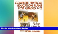 Pre Order Complete Physical Education Plans for Grades 7-12 [With CDROM] Kindle eBooks