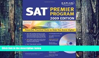 Pre Order Kaplan SAT 2009 Premier Program (w/ CD-ROM) (Kaplan SAT (w/CD)) Kaplan On CD