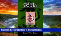 Pre Order The Story of the World: History for the Classical Child, Volume 3: Early Modern Times