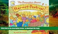 Pre Order The Berenstain Bears  Harvest Festival (Berenstain Bears/Living Lights) Mike Berenstain