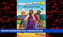 Pre Order The Beginner s Bible Jesus and His Friends (I Can Read! / The Beginner s Bible)