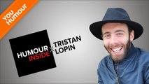 HUMOUR INSIDE - Tristan Lopin