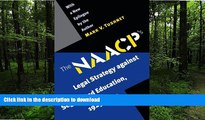 Pre Order The NAACP s Legal Strategy against Segregated Education, 1925-1950