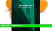 Pre Order City Works 4: Student Work 2009-2010 The City College of New York Bernard and Anne