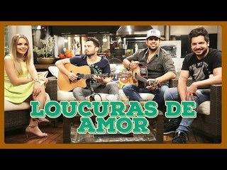AS MAIORES LOUCURAS DE AMOR | PAPO SERTANEJO COM FERNANDO & SOROCABA E THAEME & THIAGO