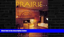 Buy  Prairie Style: Houses and Gardens by Frank Lloyd Wright and the Prairie School Dixie Legler