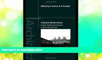 Pre Order Colonial Modernities: Building, Dwelling and Architecture in British India and Ceylon