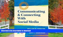 Read Book Communicating and Connecting With Social Media (Essentials for Principals)