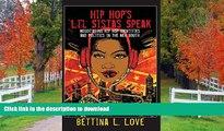 READ Hip Hop s Li l Sistas Speak: Negotiating Hip Hop Identities and Politics in the New South