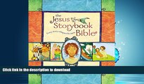 Pre Order The Jesus Storybook Bible: Every Story Whispers His Name On Book
