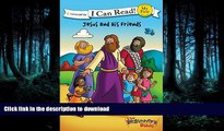 Pre Order The Beginner s Bible Jesus and His Friends (I Can Read! / The Beginner s Bible) On Book