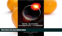 Pre Order Sith, Slayers, Stargates, + Cyborgs: Modern Mythology in the New Millennium John Perlich