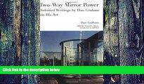 Pre Order Two-Way Mirror Power: Selected Writings by Dan Graham on His Art Dan Graham Audiobook