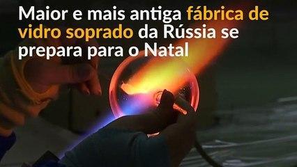 Fábrica de vidro da Rússia vai produzir mais de 1 milhão de enfeites para o Natal