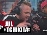 """Jul """"Tchikita"""" en live #PlanèteRap"""