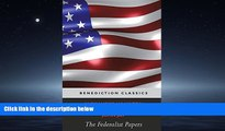 READ THE NEW BOOK The Federalist Papers (Including the Constitution of the United States) BOOOK