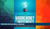 Hardcover INVESTING: The Secret Guide To Making Money With Investments (Learn What To Invest In