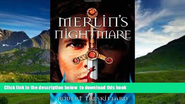 Pre Order Merlin s Nightmare (The Merlin Spiral) Robert Treskillard Full Ebook