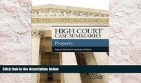 BEST PDF  High Court Case Summaries, Property (Keyed to Dukeminier) FOR IPAD