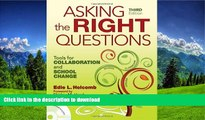 Hardcover Asking the Right Questions: Tools for Collaboration and School Change Edie L. Holcomb