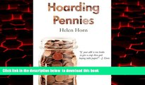 Pre Order Hoarding Pennies Helen Horn Full Ebook