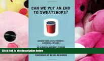 PDF [FREE] DOWNLOAD  Can We Put an End to Sweatshops?: A New Democracy Forum on Raising Global