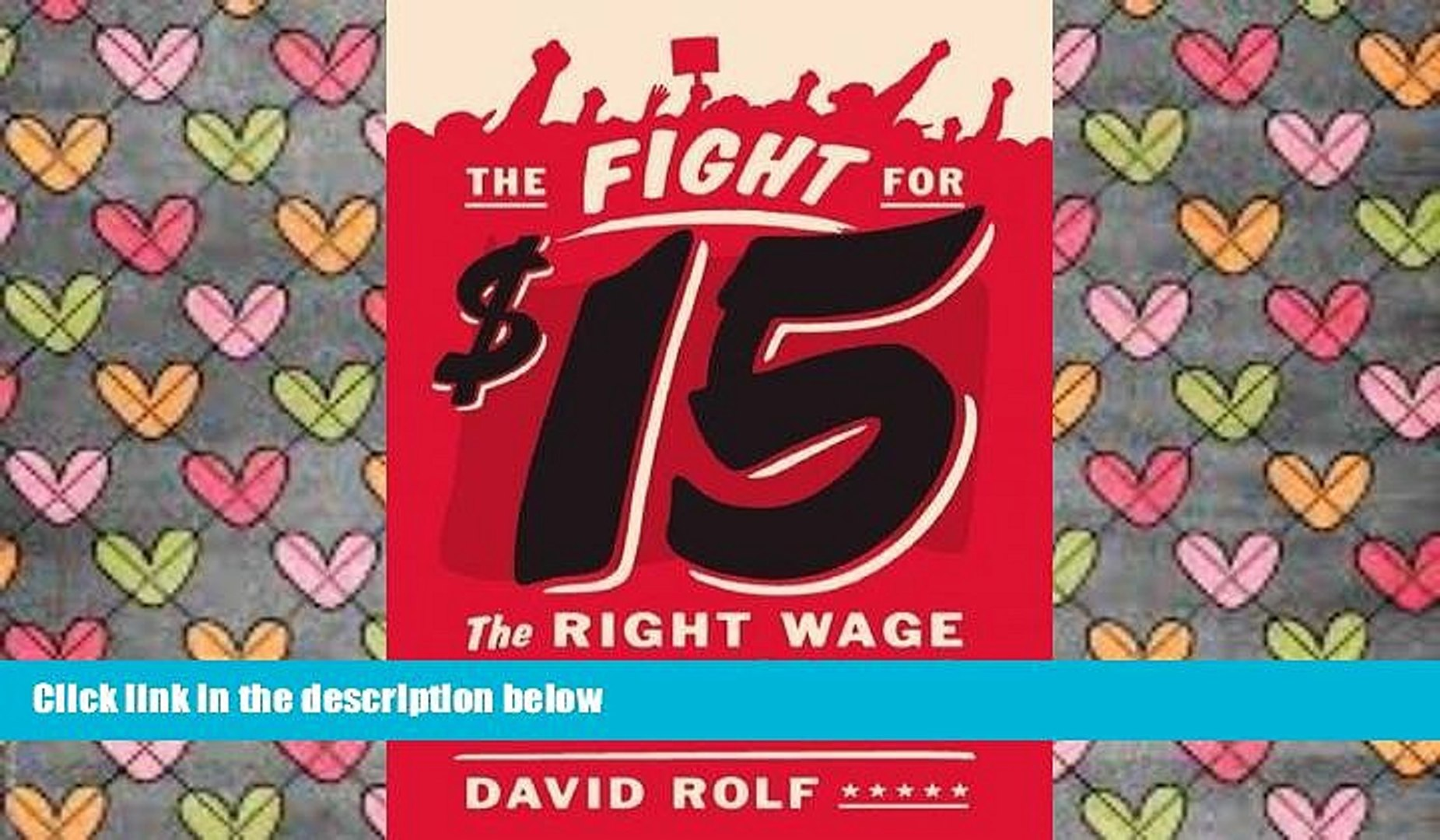 BEST PDF  The Fight for Fifteen: The Right Wage for a Working America #FOR IPAD