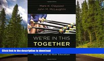 Pre Order We re In This Together: Public-Private Partnerships in Special and At-Risk-Education