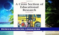 Pre Order A Cross Section of Educational Research: Journal Articles for Discussion and Evaluation
