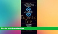 Buy  Disconnecting Parties: Managing the Bell System Break-Up, an Inside View Brooke Tunstall  Book