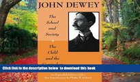Pre Order The School and Society and The Child and the Curriculum (Centennial Publications of The