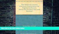 Download National Council of State Boards of Nursing (U. S.) The National Council Licensure