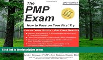 Pre Order The PMP Exam: How to Pass on Your First Try by Andy Crowe (2004-12-01) Andy Crowe On CD