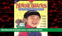 Pre Order Phonemic Awareness: Playing with Sounds to Strengthen Beginning Reading Skills Jo
