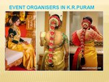 Event organisers in K.R.puram| Event organisers in Banglore