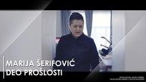 MARIJA ŠERIFOVIĆ - DEO PROŠLOSTI (TEKST)