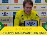 INTERVIEW PHILIPPE MAO AVANT FC NANTES / SM CAEN: